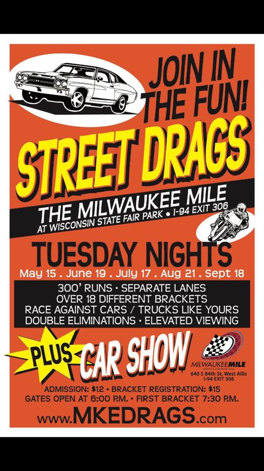 STREET DRAGS @ The Milwaukee Mile | West Allis | Wisconsin | United States