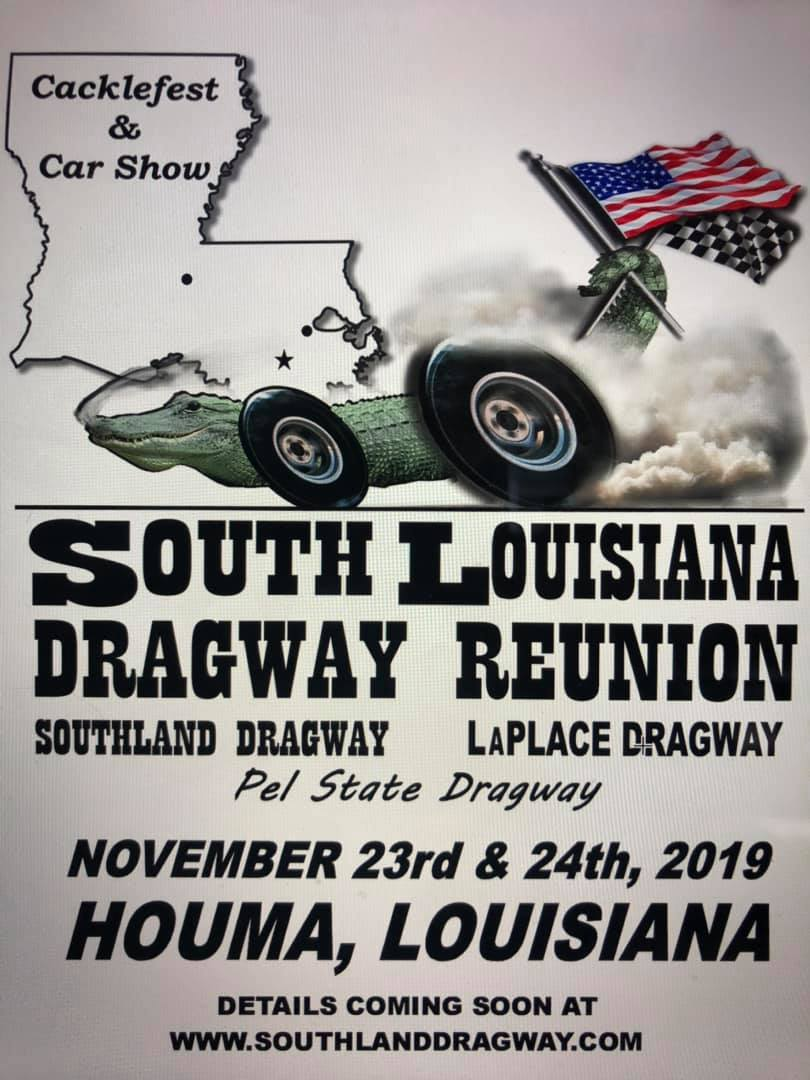 South Louisiana Dragway Reunion @ Pel State Dragway